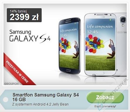 Samsung Galaxy S 4 na Grouponie [źródło: Groupon]
