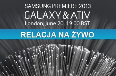Relacja na żywo z Samsung Premiere 2013 [źródło: galaktyczny.pl]