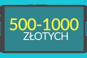 smartfony-500-1000-pln