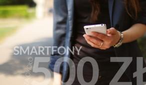 smartfony-za-okolo-500-pln
